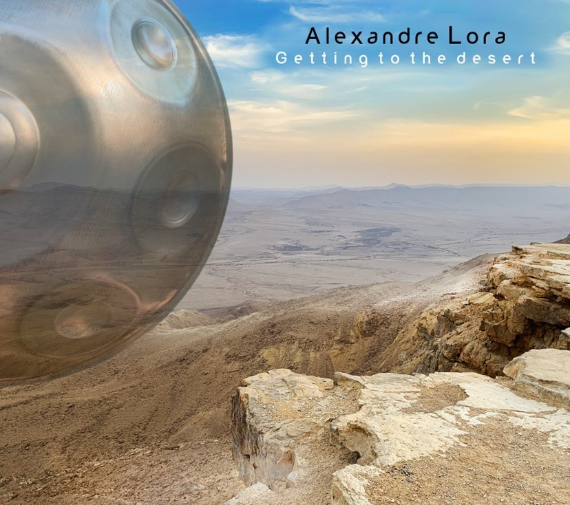 Getting to the desert Alexandre Lora Handpan