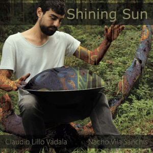 Shining Sun - Handpan Album Music - Claudio Vadalà and Nacho Vila